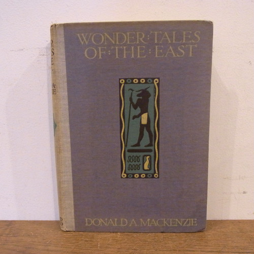 WONDER TALES OF THE EAST/DONALD A. MACKENZIE
