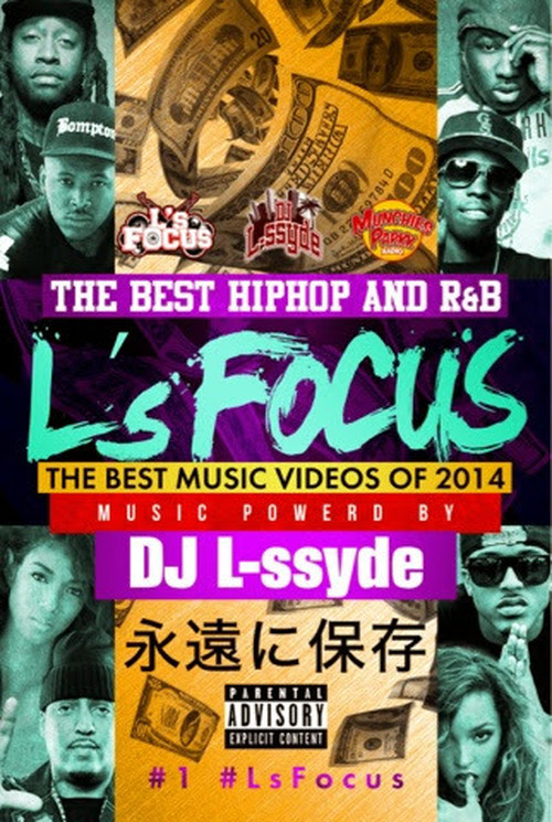 L's FOCUS #1 THE BEST MUSIC VIDEOS OF 2014