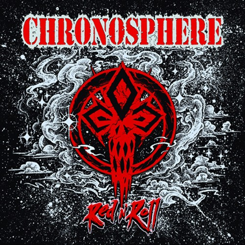 "CHRONOSPHERE ""Red N' Roll"""