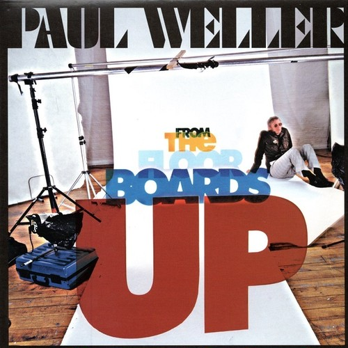 【7inch・英盤】Paul Weller / From The Floor Boards Up