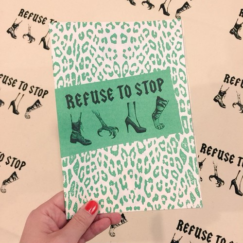 REFUSE TO STOP ~Sheer Mag Fanzine~