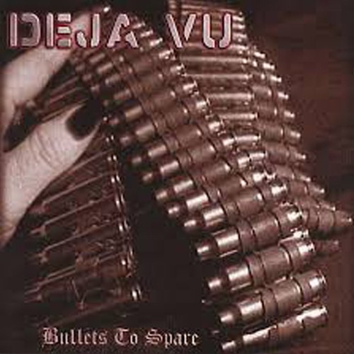 "DEJA VU ""Bullets To Spare"" (輸入盤)"