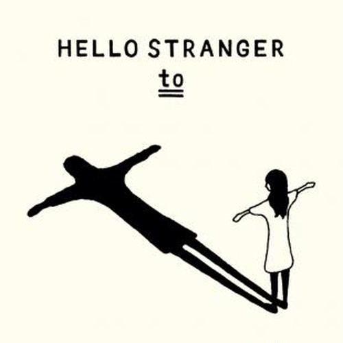 HELLO STRANGER / to (CD-R)