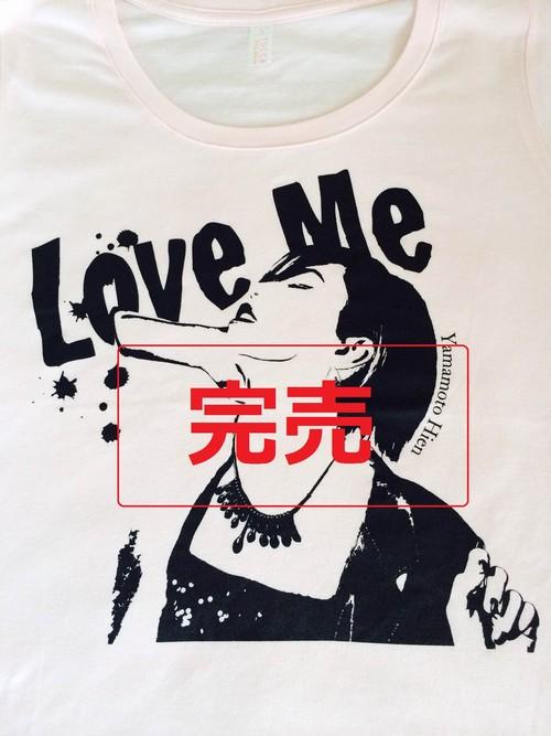 『Love Me』 Tシャツ レデース【完売】