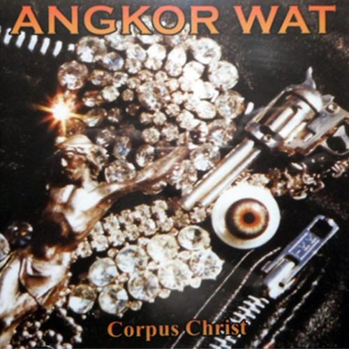 "ANGKOR WAT ""Corpus Christi"" (輸入盤)"