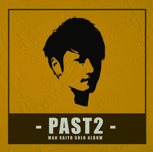 "SOLO ALBUM ""PAST2"""