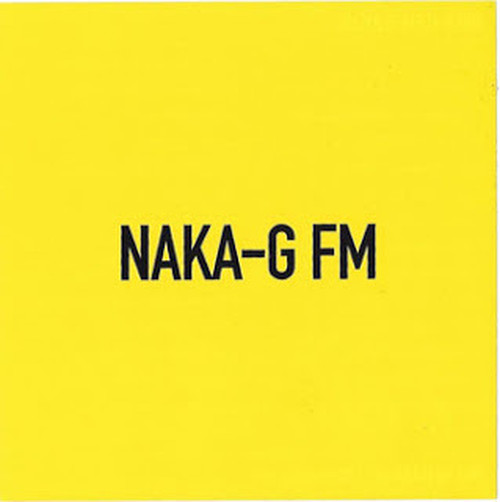 "NAKA-G FM ""YELLOW"" mixed by SOUND NAKA-G"