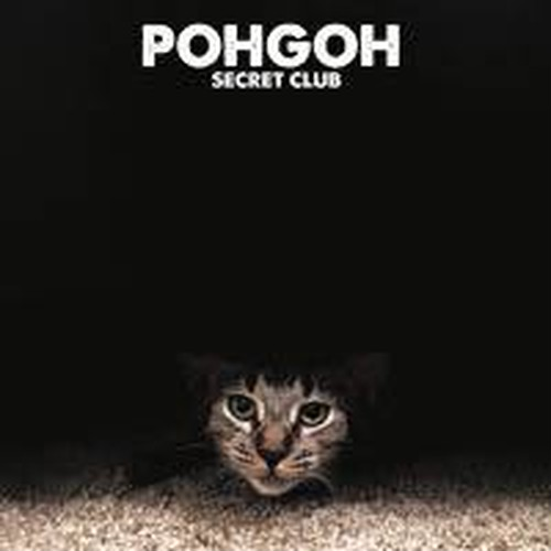 "POHGOH ""SECRET CLUB"" / CD"