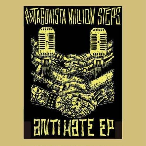 ANTAGONISTA MILLION STEPS - ANTI HATE EP  CD