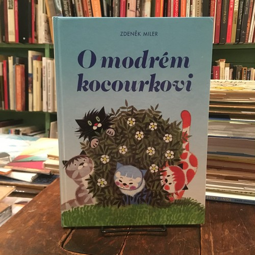 O modrem kocourkovi / Zdenek Miler(ズデネック・ミレル)絵、M. Hellstrom-Kennedy文
