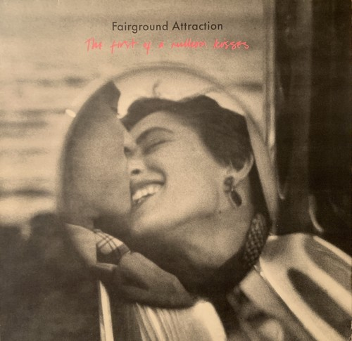 【LP】FAIRGROUND ATTRACTION/The First Of A Million Kisses