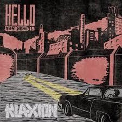 """hello my name is""/KLAXION"