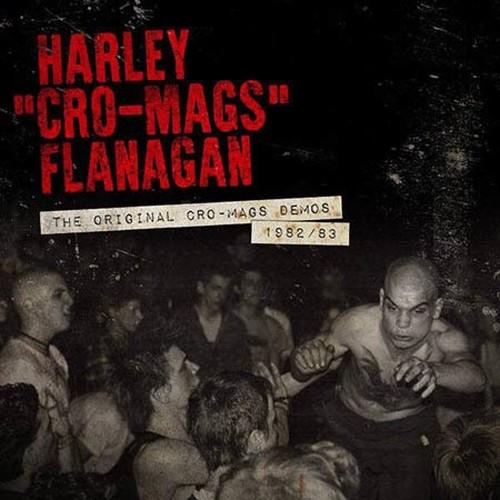"""Harley """"Cro-Mags"""" Flanagan - Demos 1982/83 LP"""