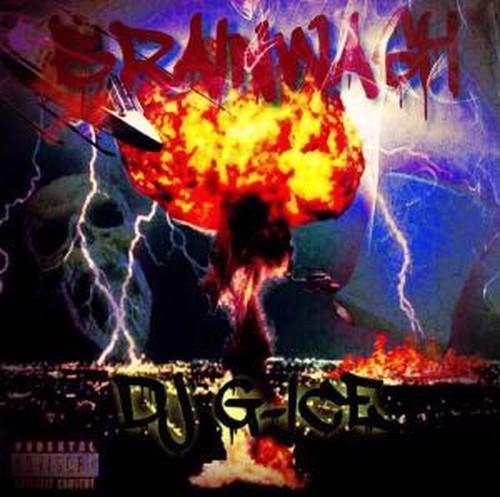 DJ G-ICE / BRAINWASH