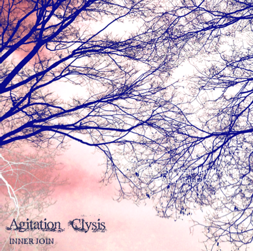 Agitation Clysis~INNER JOIN~