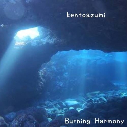 kentoazumi 4th EP Burning Harmony - EP(WAV/Hi-Res)