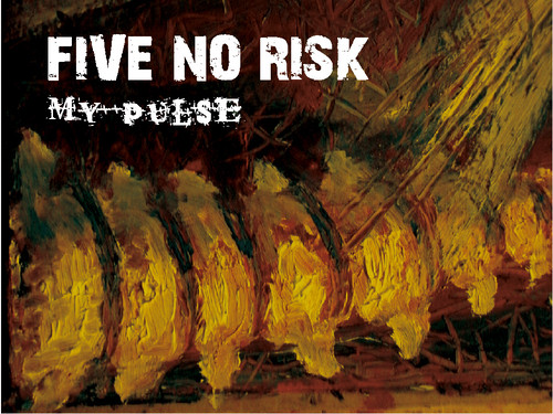 "[CD]FIVE NO RISK""MY PULSE"""