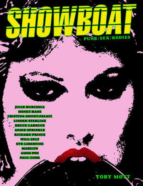 Showboat: Punk/Sex/Bodies from The Mott Collection by Toby Mott