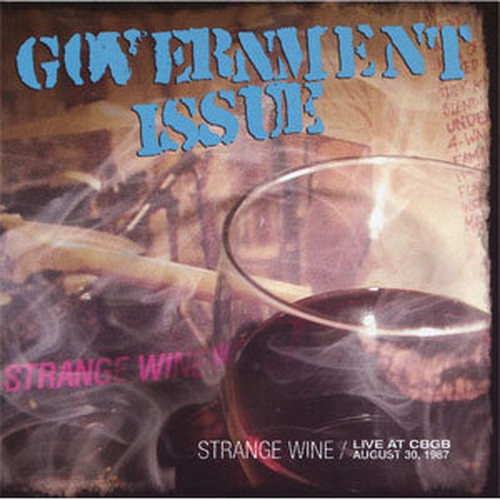 GOVERNMENT ISSUE - Strange Wine / Live At CBGB August 30 1987 CD