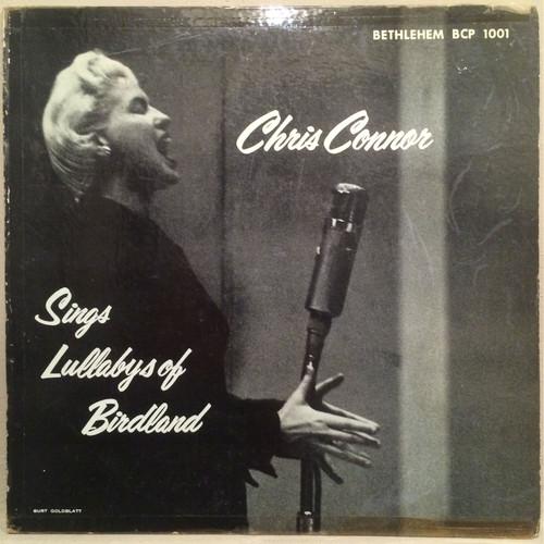"●CHRIS CONNOR / SINGS LULLABYS OF BIRDLAND (10"")"