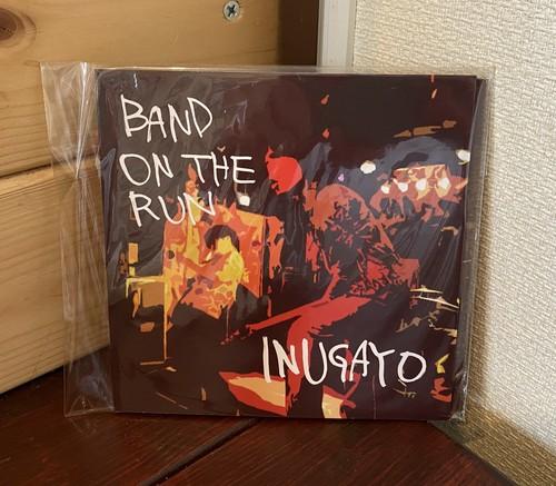 『BAND ON THE RUN』/ イヌガヨ