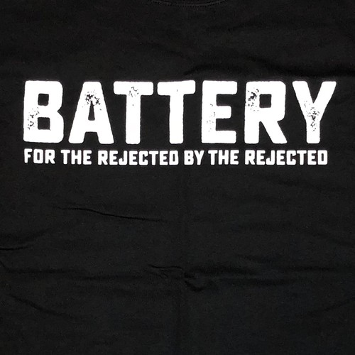 """BATTERY """"For The Rejected"""""""