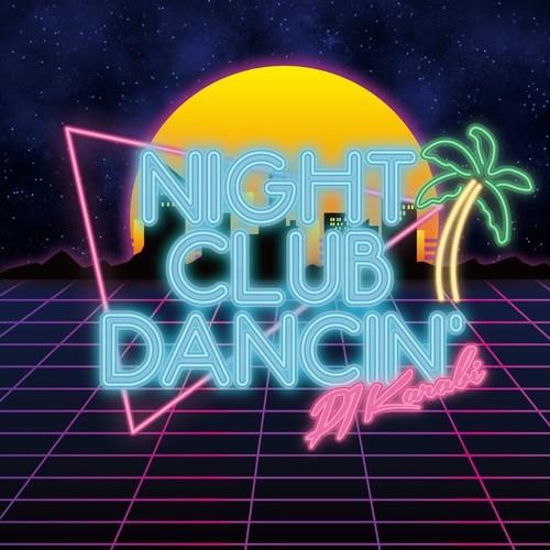 [CD] DJ Karabi / NIGHT CLUB DANCIN'