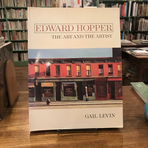 EDWARD HOPPER the art and the artist / GAIL LEVIN