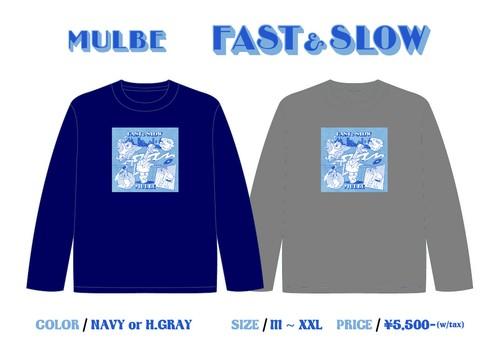 FAST&SLOW L/S TEE -CD ver.-