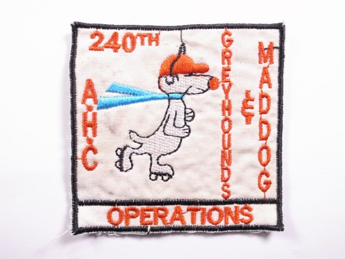 "OLD PATCH""240 TH MAD DOG"""