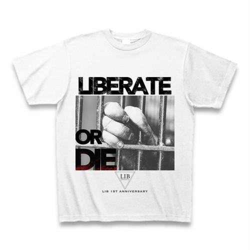 LIB 1周年記念Tシャツ LIBERATE OR DIE  No.2
