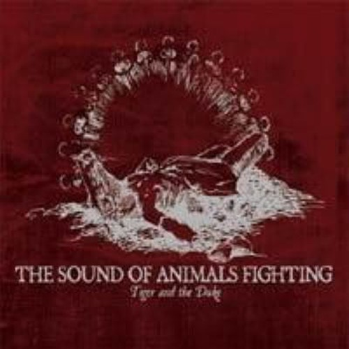 【USED】THE SOUND OF ANIMALS FIGHTING / Tiger and the Duke