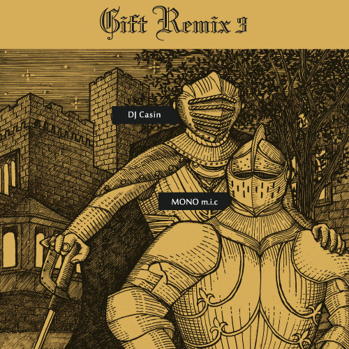 【残りわずか/CD】DJ Casin & MONOm.i.c - Gift Remix 3