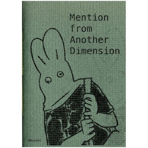 遊 / ZINE「Mention from Another Dimension」