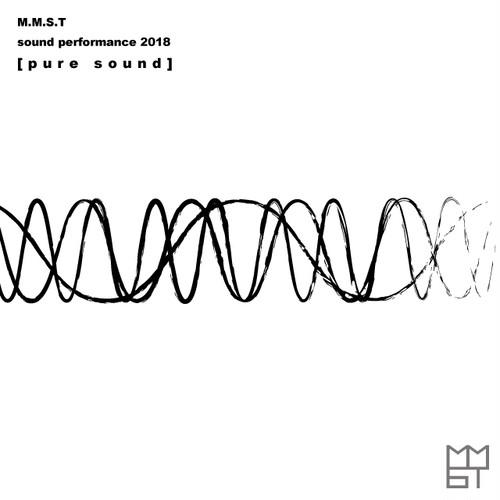 MMST Ticket/[Pure Sound]@福岡 2018.12.29 14:00~