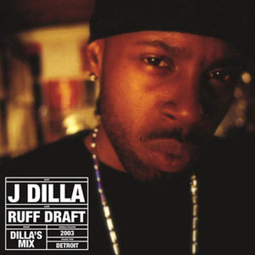 【再入荷/LP】J Dilla - Ruff Draft: Dilla's Mix