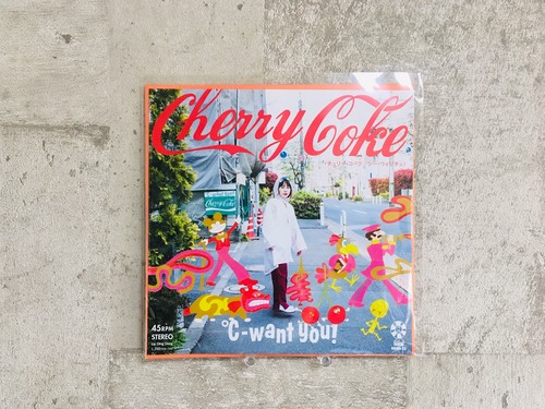 ℃-want you! / Cherry Coke (7インチ)