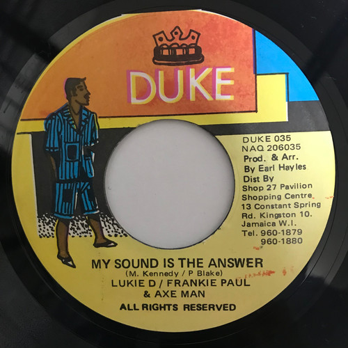 Lukie D & Frankie Paul & Axe Man - My Sound Is The Answer【7-20044】