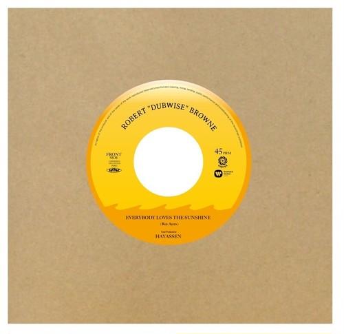 "Robert ""Dubwise"" Browne -  Everybody Loves The Sunshine c/w Dub Version"
