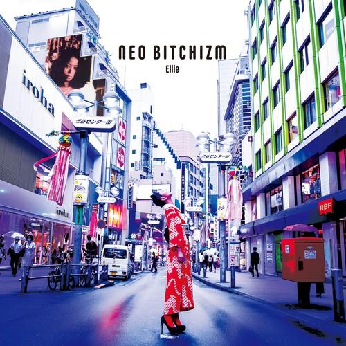 """CD : """"NEO BITCHIZM"""" by Ellie"""