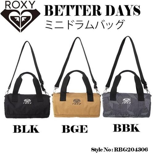 RBG204306 ロキシー ミニドラムバッグ 新作 レディース 軽い コンパクト カバン 2WAYバッグ 黒 ベージュ 総柄 白・黒ロゴ ミニバッグ BETTER DAYS ROXY