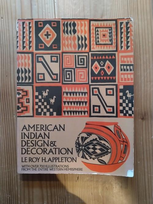 アメリカンインディアンのデザインと意匠 AMERICAN INDIAN DESIGN & DECORATION