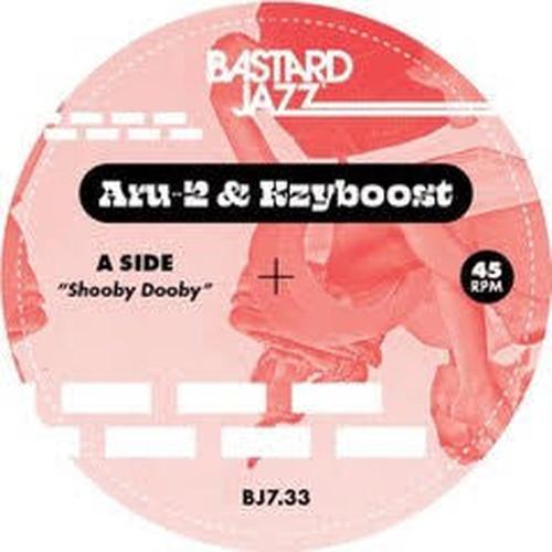 """【7""""】ARU-2 & KZYBOOST SHOOBY DOOBY b/w BOOST STEP"""