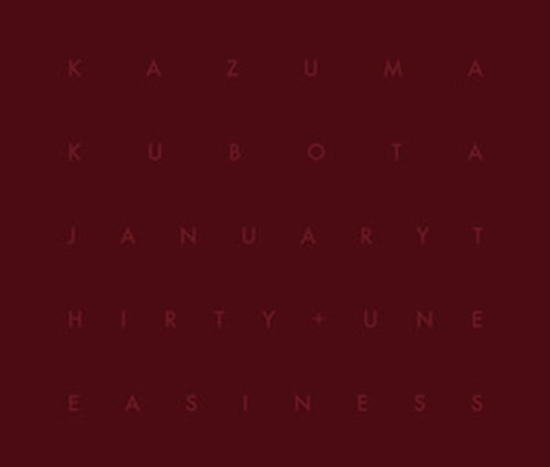 Kazuma Kubota - January Thirty + Uneasiness(CD)