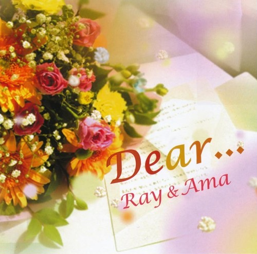 Ray & Ama First mini album.【 Dear... 】