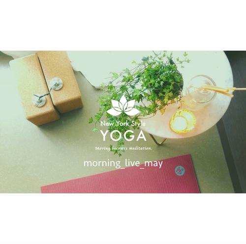 朝ヨガライブサウンド|5月 29MIN