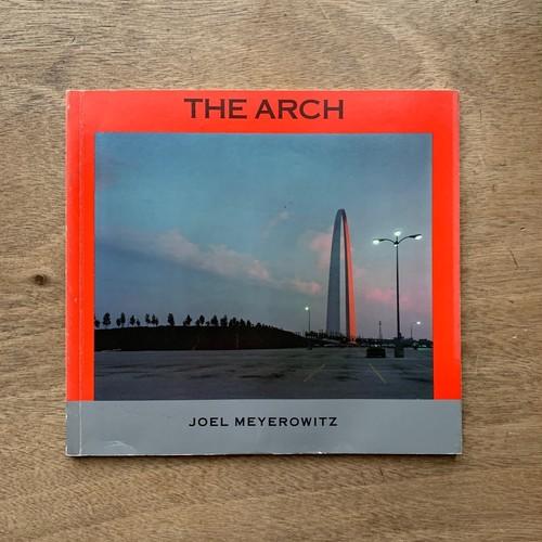The Arch / ジョエル・マイヤーヴィッツ Joel Meyerowitz