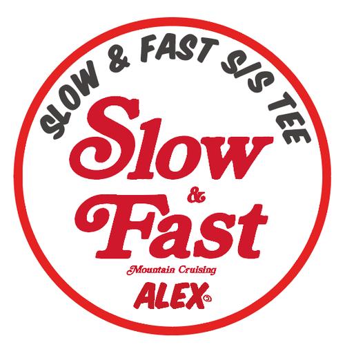 """ SLOW & FAST (Mountain Cruising) "" S/S TEE"