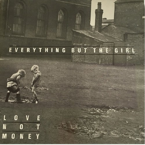 【LP・英盤】Everything But The Girl / Love Not Money