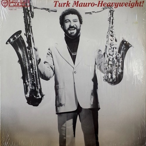 Turk Mauro - Heavyweight!